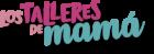 Los Talleres de Mamá
